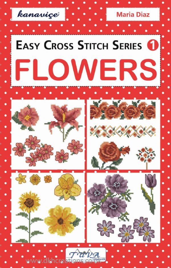 Easy Cross Stitch Series 1 Flowers Chart Book